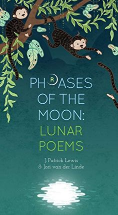 Phrases of the Moon: Lunar Poems Moon Phrases, Types Of Poems, National Poetry Month, Story People, Creative Company, Poetry Collection, Poetry Books, Got Books, Book Recommendations