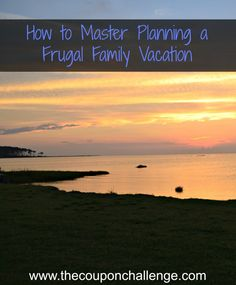 Tired of spending too much on vacations?  See how to MASTER planning a frugal family vacation.  It's not all about cheap plane flights and Ramen noodles.