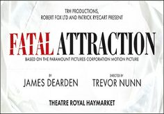 Fatal Attraction makes its onstage debut at the Theatre Royal Haymarket from March Robert Fox, Theatre Royal Haymarket, Only Fools And Horses, Fatal Attraction, Paramount Pictures, The Fool, Musicals, March, Mac