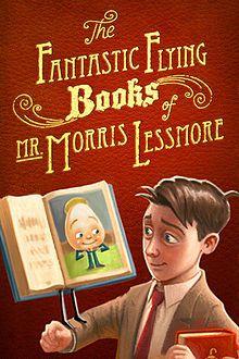 The Fantastic Flying Books of Mr. Morris Lessmore - Academy Award Nominated short film (15 min)