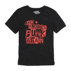 Make America Punk T-Shirt Hot Topic ($16) ❤ liked on Polyvore featuring tops, punk t shirts, punk tops, punk rock tees, punk tees and punk rock t shirts