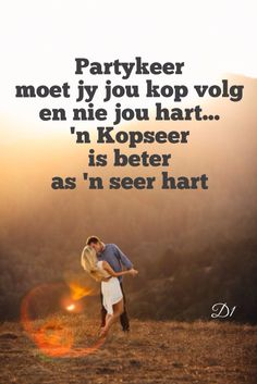 'n Kopseer is beter as 'n seer hart Wisdom Quotes, Me Quotes, Qoutes, Afrikaanse Quotes, Strong Quotes, True Words, Inspirational Quotes, Motivational, Moving Forward