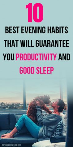Things to do in the evening for good sleep and productivity. Best evening habits for self-improvement. Perfect ideas for good night rest and smashing day. Achieve your personal goals staring with your bedtime routine. Evening Routine, Finding Happiness, Change Your Mindset, Bedtime Routine, Planning, Self Improvement Tips, Personal Goals, Self Care Routine, Good Sleep