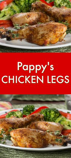 Pappy's Chicken Legs are full of the hearty flavors that you crave in an easy dinner recipe!