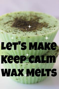 Making Keep Calm Wax Melts - Savvy Naturalista The Effective Pictures We Offer You About DIY Candles teacup A quality picture can tell you many things. You can find the most beautiful pictures that ca Diy Wax Melts, Scented Wax Melts, Homemade Candles, Diy Candles, Beeswax Candles, Scented Candles, Wax Burner, Wax Warmers, Wax Tarts