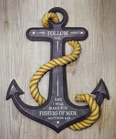 Look at this 'Follow Me And I Will Make You Fishers Of Men' Anchor Wall Art on #zulily today!