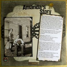 Amanda's Story ~ Simple and striking heritage page with great genealogical journaling...love the distressed edges and the brads.