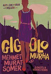 lataa / download GIGOLOMURHA epub mobi fb2 pdf – E-kirjasto