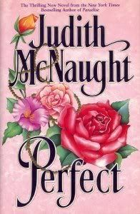 """Another one of my all time favorite romance novels... I love all of Judith McNaught's historical novels and most of her contemporary ones... This is one of the contemporary ones that stole my heart - this book followed """"Paradise"""""""
