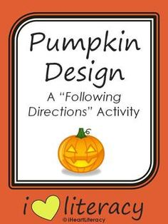 pumpkin design a following directions activity common core free - Halloween Following Directions