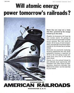 Will atomic energy power tomorrow's railroads?