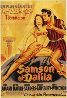Samson et Dalila, (C.B. DeMille, 1949). Un héros au cœur pur et à la force herculéenne, une séductrice rouée à la beauté ensorcelante, une romance poétique, dans un monde encore barbare. Entre Dieu et l'amour. Parfois un peu tirée par les cheveux.