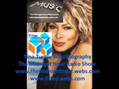 Exclusive: Tina Turner Mini Biography The Midnight Hour Radio Show