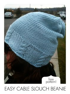 cable slouch hat. i think this has potential, especially in a tweedy-type yarn