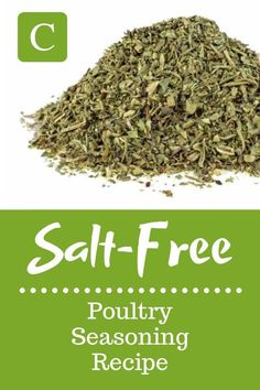 This salt-free poultry seasoning recipe makes enough to season about two whole fryer chickens, and can easily be doubled or split in half. No Sodium Foods, Low Sodium Diet, Low Sodium Recipes, Healthy Recipes, Diet Recipes, Healthy Foods, Recipies, Salt Free Seasoning, Poultry Seasoning