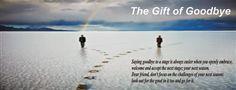 THE GIFT OF GOODBYE | Felix Inspired