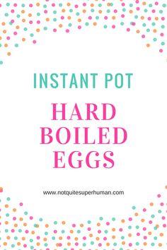 Instant Pot Hard Boiled Eggs – Not Quite Superhuman Making Hard Boiled Eggs, Easter Dinner, Pressure Cooker Recipes, Instant Pot, Healthy Recipes, Food, Essen, Healthy Eating Recipes, Clean Eating Recipes