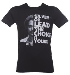 Men's Black Narcos Silver Or Lead T-Shirt : TruffleShuffle.com