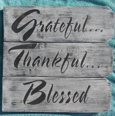 GratefulThankfulBlessed Rustic hand painted by CherryCreekCrafts, $40.00