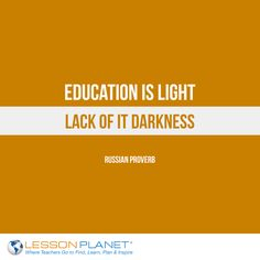 """""""Education is light, lack of it darkness."""" ~ Russian Proverb #education…"""
