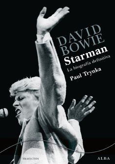 Starman by Maria Pildaín, Paul Trynka and Read this Book on Kobo's Free Apps. Discover Kobo's Vast Collection of Ebooks and Audiobooks Today - Over 4 Million Titles! Ziggy Stardust, Alba Editorial, David Bowie Starman, Enigma, Pop Rock, Books To Read Online, Musical, Audiobooks, This Book