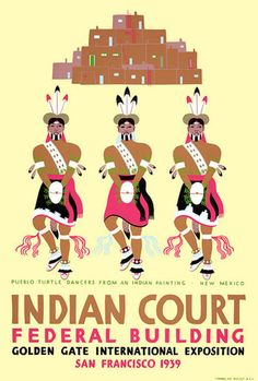 Indian Court Federal Building, Golden Gate International Exposition, Treasure Island, San Francisco World's Fair 1939-40.