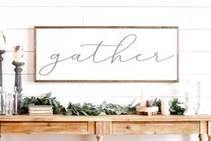 Gather Sign  Gather Wood Sign  Home Decor Sign  image 0