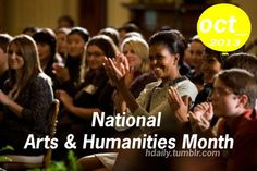 October is National Arts and Humanities Month!