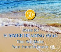 5 Minute Librarian: 50+ Ideas for Summer Reading Swag That Will Make Your Patrons Dance