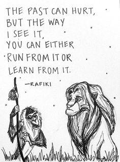 Rafiki's Reminder - These Classic Disney Quote Tattoos Will Make You Feel All Th. - Rafiki's Reminder – These Classic Disney Quote Tattoos Will Make You Feel All The Feels – Pho - Rafiki Quotes, Lion King Quotes, Book Quotes, Words Quotes, Sayings, Disney Tattoos Quotes, Disney Tattoos Ideas, Movie Quote Tattoos, Quotes For Tattoos