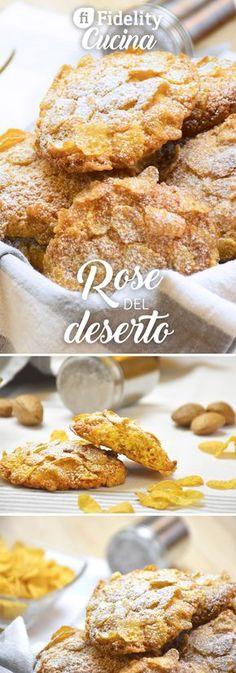 Le rose del deserto sono degli ottimi e facili biscotti che, in tutte le loro varianti (semplici, al cioccolato, all'uvetta, ai canditi), possono essere gustati a colazione o a merenda.