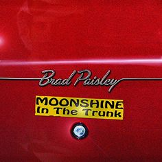 Brad Paisley - Moonshine In The Trunk CD