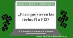 Para que sirven las teclas f1 f2 f3 f4 f5 f6 f7 f8 f9 f10 f11 f12