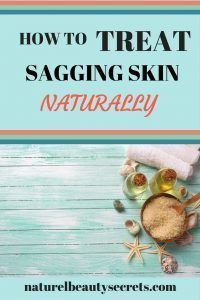Learn How To Treat Sagging Skin, On Face, Stomach, Legs, Arms Or Neck With Natural Remedies.