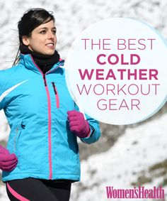 "I may as well prepare for it. It's coming ""weather"" I like it or not. ;-) - The Best Cold-Weather Workout Gear"