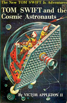 Tom Swift and the Cosmic Astronauts (1960)
