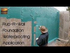 Rub-R-Wall Foundation Waterproofing Application - YouTube