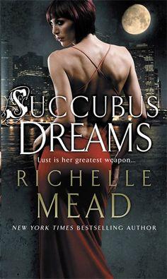 Richelle Mead SUCCUBUS DREAMS (UK) http://www.randomhouse.co.uk/editions/succubus-dreams/9780553819113