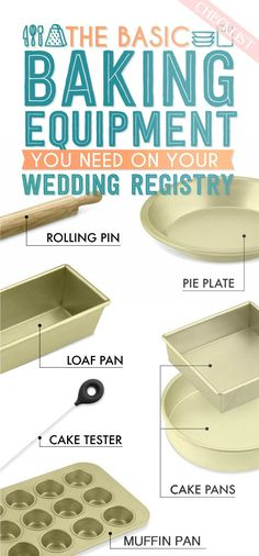There will come a time when you REALLY wish you had a muffin pan… and it might be sooner than you think! Make sure you have all the baking pans you need on your wedding registry! This visual wedding registry checklist from Buzzfeed gives you a great look at the most essential baking supplies.