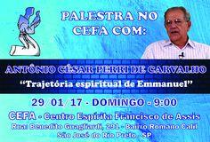 """CEFA - """"Trajetória espiritual de Emmanuel"""" em São José do Rio Preto - SP - http://www.agendaespiritabrasil.com.br/2017/01/25/cefa-trajetoria-espiritual-de-emmanuel-em-sao-jose-do-rio-preto-sp/"""