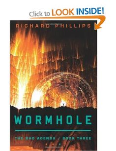 Wormhole (The Rho Agenda): Amazon.co.uk: Richard Phillips: Books