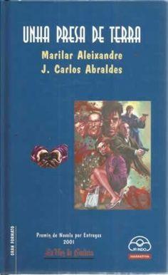 Unha presa de terra / Marilar Aleixandre ; debuxos,Xoán Carlos Abraldes