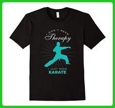 Mens Karate T Shirt I Don't Need Therapy Just Karate Martial Arts Medium Black - Sports shirts (*Amazon Partner-Link)