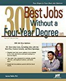 300 Best Jobs Without a Four Year Degree