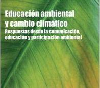 EDUCACIÓN AMBIENTAL Y CAMBIO CLIMÁTICO. Heras Hernández, Francisco (coord.). Recoge experiencias y reflexiones procedentes de diversas comunidades autónomas, proyectos de investigación y grupos de interés. Pretende ser una aportación que contribuya a los cambios de hábitos, conductas y estilos de vida necesarios para construir un futuro en el que la equidad y la calidad ambiental sean elementos centrales de nuestro modelo social. Disponible en @ http://roble.unizar.es/record=b1604118~S4*spi