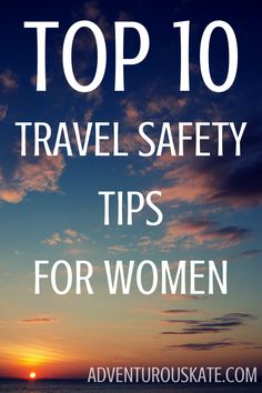 Is it possible for a woman to travel the world and stay safe? Absolutely. Even if you steer clear of resorts. Even if you go to developing countries. Even