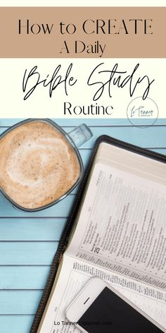 How to Create A Daily Bible Study Routine - Alonda Tanner