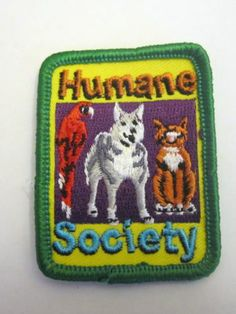 """Girl Scout Fun Patch """"Humane Society"""" New"""