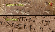 Why does this ancient writing from Bolivia (Puma Punku) look very similar to cuneiform written some 5,000 years ago-- by the Sumerians??!