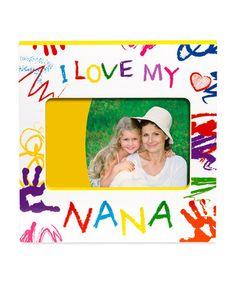 Look at this #zulilyfind! White 'I Love My Nana' Frame #zulilyfinds